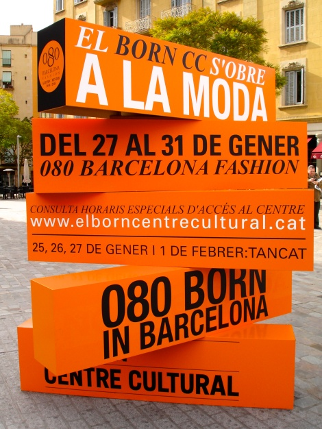 Barcelona, el Born y la moda 080bcnfashion una cita espectacular!!!!