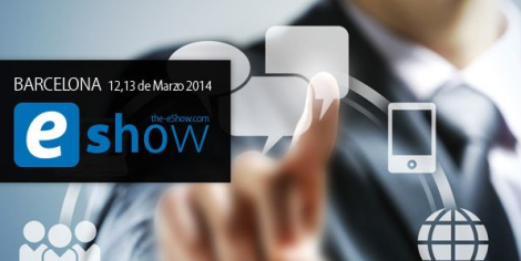 Un evento con encanto digital, el e-Show de Barcelona.