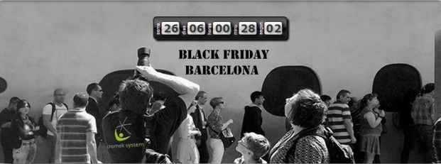 Llega el Black Friday Barcelona!!!! six month a go!!!!